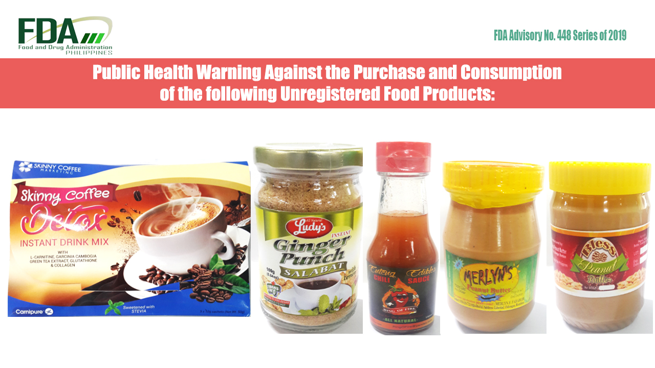 5 Unregistered Food Products, Tagged by the FDA
